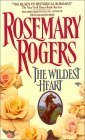 The Wildest Heart Rosemary Rogers