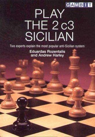 Play the 2 C3 Sicilian  by  Eduardas Rozentalis