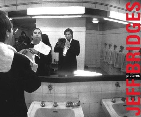 Pictures  by  Jeff Bridges by Jeff Bridges