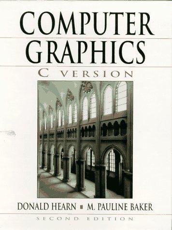 Computer Graphics, C Version Donald Hearn