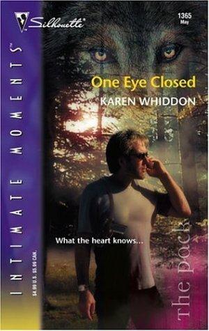 One Eye Closed (The Pack, #2) Karen Whiddon