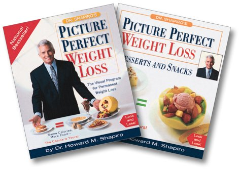 Dr. Shapiro Mini Books: Dr. Shapiros Picture Perfect Weight Loss And Dr. Shapiros Picture Perfect Weight Loss Dessert And Snacks  by  Howard M. Shapiro