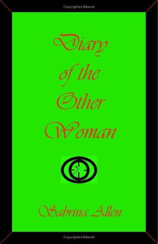 Diary of the Other Woman  by  Sabrina Allen