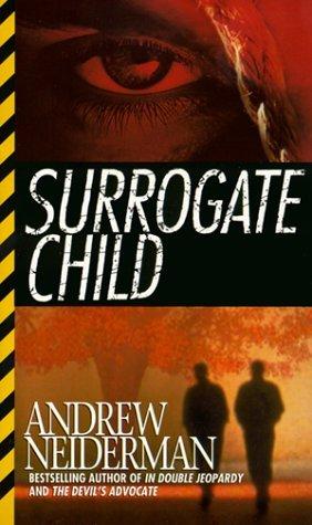 Surrogate Child  by  Andrew Neiderman