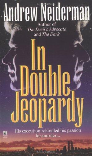 In Double Jeopardy  by  Andrew Neiderman