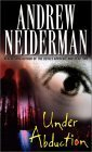Under Abduction  by  Andrew Neiderman