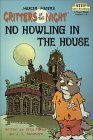 No Howling in the House (Critters of the Night: Step into Reading, Step 3)  by  Erica Farber