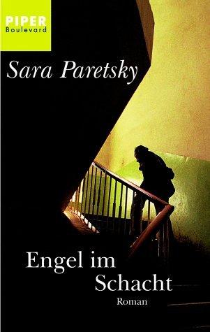Engel Im Schacht (V.I. Warshawski, #8) Sara Paretsky
