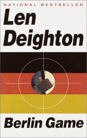 Berlin Game (Bernard Samson, #1)  by  Len Deighton