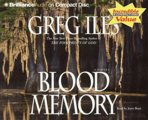 Blood Memory Greg Iles