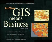 ArcView GIS Means Business Christian Harder