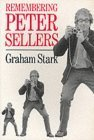 Remembering Peter Sellers  by  Graham Stark