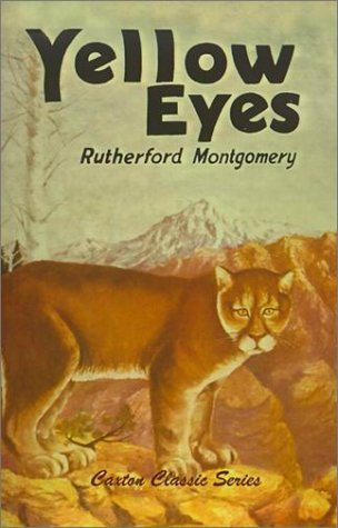 Yellow Eyes  by  Rutherford Montgomery