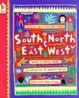 South And North, East And West: The Oxfam Book Of Childrens Stories  by  Michael Rosen