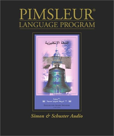 English for Arabic Speakers: Learn to Speak and Understand English as a Second Language with Pimsleur Language Programs Pimsleur Language Programs