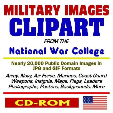 Military Images Clipart From The National War College: Public Domain Images Of The Army, Navy, Air Force, Marines, Coast Guard, Weapons, Insignia, Maps, Flags, Leaders, Photographs, Posters, Backgrounds, More U.S. Department of Defense