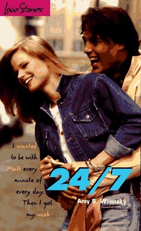 24/7 (Love Stories For Young Adults, #18)  by  Amy S. Wilensky
