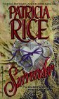 Surrender  by  Patricia Rice