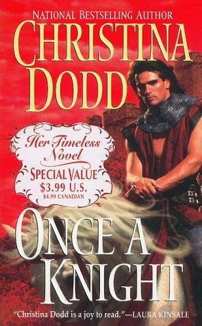 Once a Knight (Knight, #1) Christina Dodd