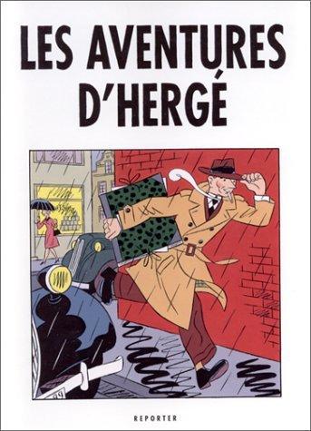 Les Aventures d Hergé José-Louis Bocquet
