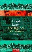 Die Tage Vor Los Alamos  by  Joseph Kanon