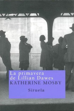 La Primavera de Lilian Dawes Katherine Mosby