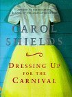Dressing Up for the Carnival Carol Shields