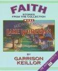 More News from Lake Wobegon: Faith Garrison Keillor