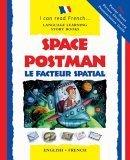 Space Postman/Le Facteur Spatial Lone Morton