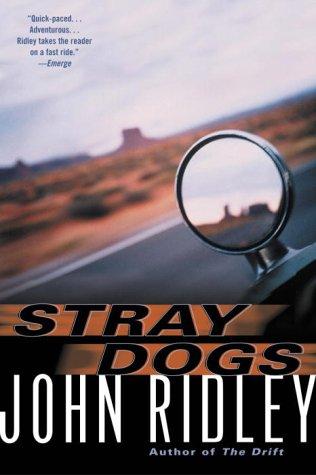 Stray Dogs John Ridley
