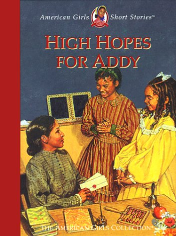 High Hopes for Addy  by  Connie Rose Porter