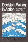 Decision Making In Action: Models And Methods  by  Gary A. Klein