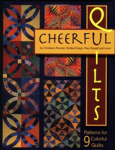 Cheerfull Quilts Christiane Meunier