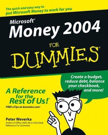 Microsoft Money 2004 for Dummies  by  Peter Weverka