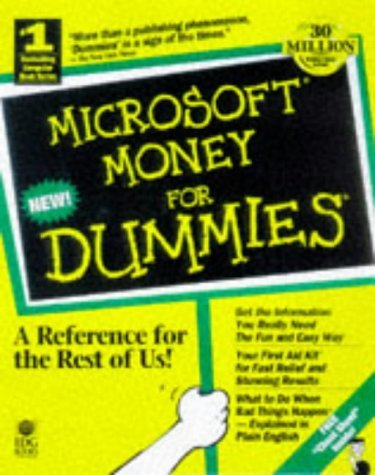 Microsoft Money 98 for Dummies [With Contains a Trial Version of MS Money 98 Financial]  by  Peter Weverka