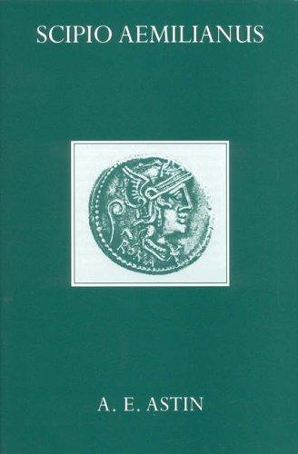 Scipio Aemilianus  by  A.E. Astin
