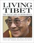 Living Tibet: The Dalai Lama in Dharansala  by  Nanci H. Roseen