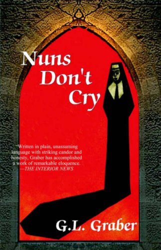 Nuns Dont Cry  by  Geraldine Graber