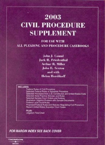 2003 Civil Procedure Supplement (American Casebook Series)  by  John J. Cound