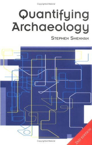 Quantifying Archaeology  by  Stephen Shennan