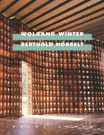 Wolfgang Winter/Berthold Horbelt: Projects 1996-1999 Florian Matzner