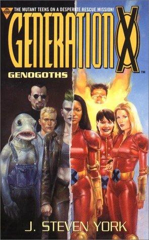 Generation X: Genogoths J. Steven York