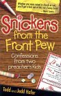 Snickers from the Front Pew  by  Todd Hafer