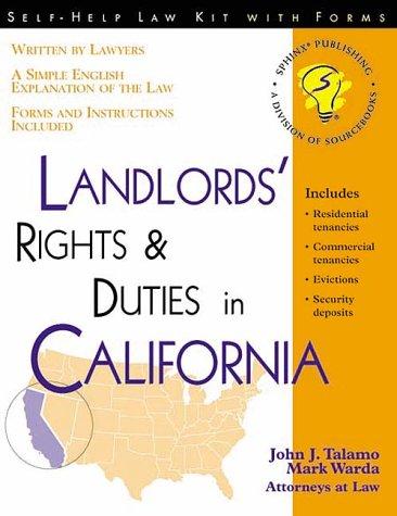 Landlords Rights & Duties in California John J. Talamo