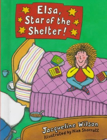 Elsa, Star of the Shelter!  by  Jacqueline Wilson