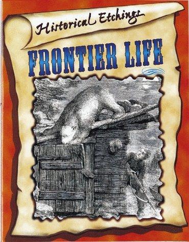Frontier Life Bobbie Kalman