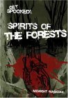 Get Spooked! Spirits of the Forest Midnight Magician