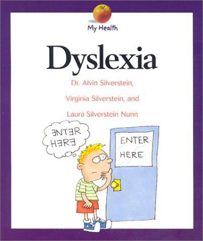 Dyslexia  by  Alvin Silverstein