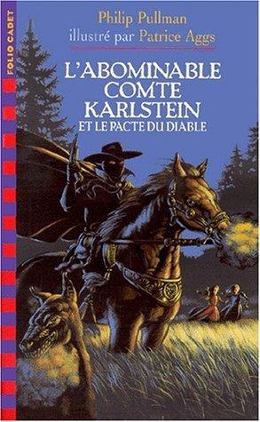 Labominable Comte Karlstein et le pacte du diable  by  Philip Pullman