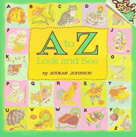 A to Z: Look and See Audean Johnson
